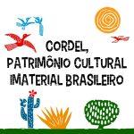 Cordel: Patrimônio Cultural Imaterial Brasileiro
