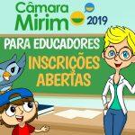 Câmara Mirim 2019: Novidade nas inscrições para educadores
