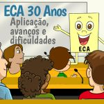 Especialistas avaliam 30 anos do ECA
